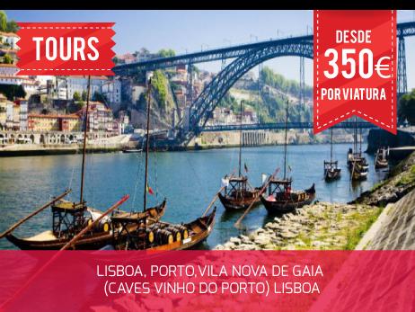 Tour Lisboa, Porto, Vila Nova de Gaia (Caves vinho do Porto)Lisboa
